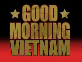 Good Morning Vietnam Live in Concert