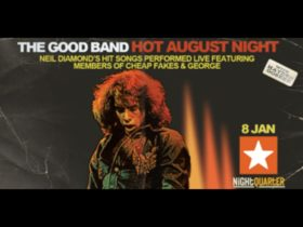 The Good Band's 'Hot August Night' Neil Diamond Show