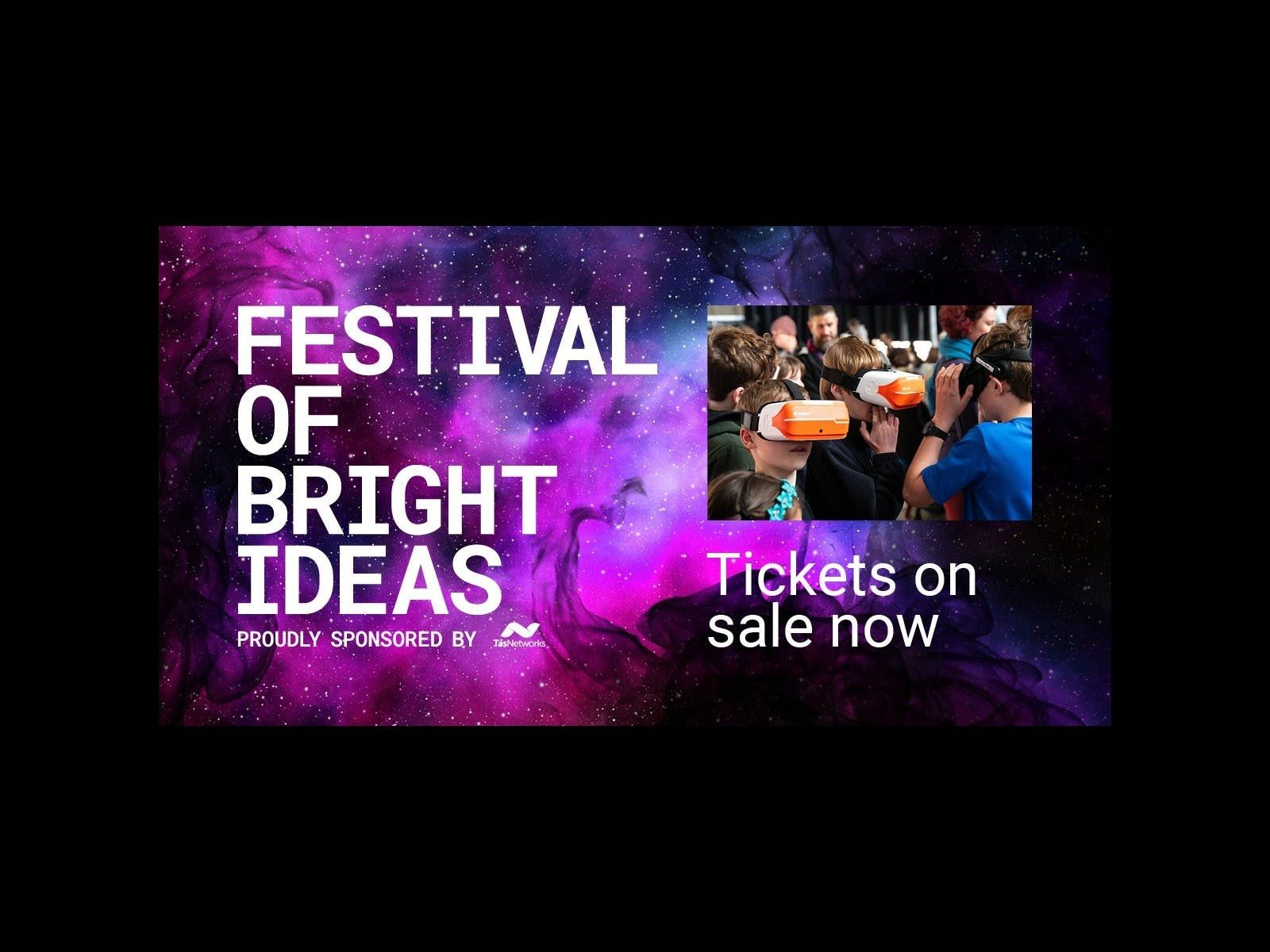 An image reading Festival of Bright Ideas tickets on sale now, small image of kids enjoying VR
