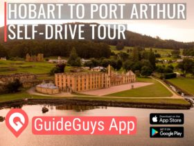 Hobart to Port Arthur Self Guided Tour